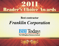 "Bellingham Business Journal 2011 Reader's Choice Award ""Best Contractor"""